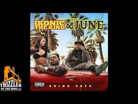 Ironic The King x June ft.  Banga  Play Around Prod. JuneOnnaBeat Thizzler.com