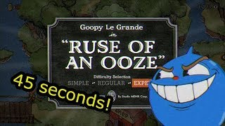 Cuphead Glitchless Speedrun: Ruse of an Ooze (0:45)