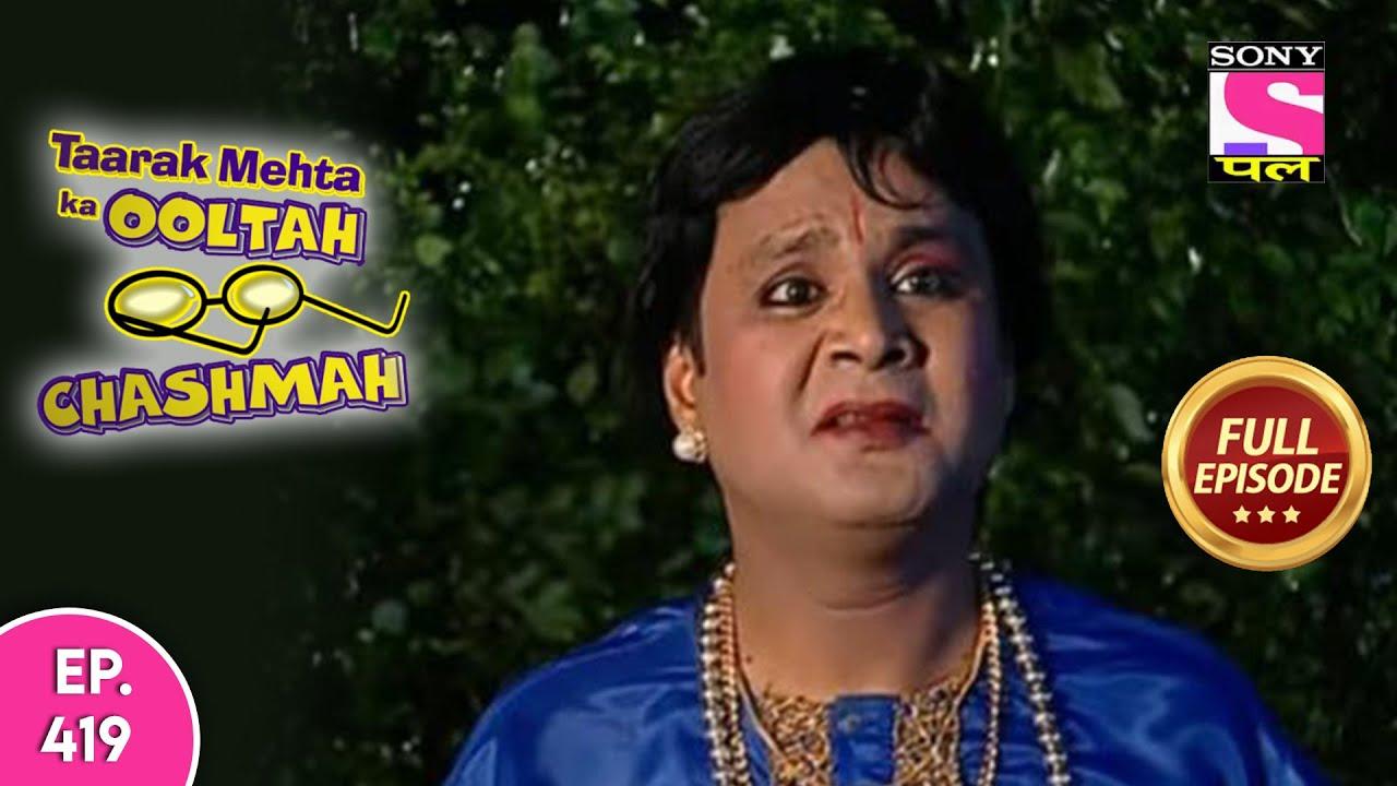 Taarak Mehta Ka Ooltah Chashmah | तारक मेहता का उल्टा चश्मा | Episode 419 | 9th July, 2020