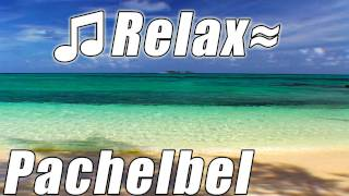 CANON in D - PACHELBEL Best Wedding Music Relaxing Slow Soft Love Song Sleep Songs New Age