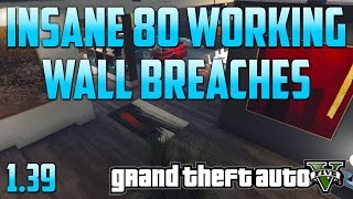 80 Working Wall breaches All Solo & Easy 1.39 (GTA 5 Online)