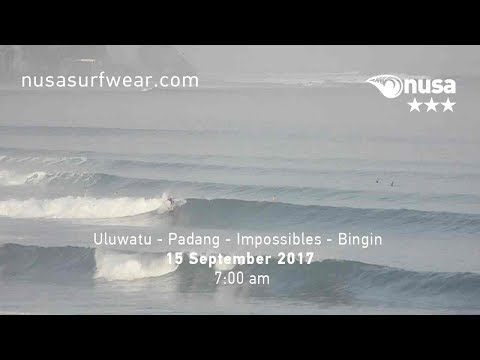 15 - 09 - 2017 / ✰✰✰ / NUSA's Daily Surf Video Report from the Bukit, Bali.