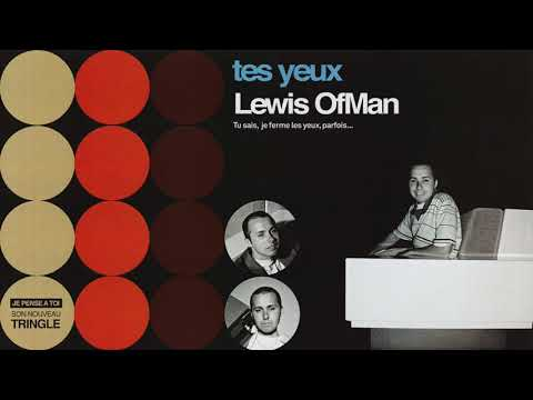 Lewis OfMan  - Tes Yeux (Official Audio)