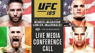 UFC 189: Mendes vs. McGregor Media Conference Call