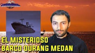 La extraña desaparición del barco OURANG MEDAN
