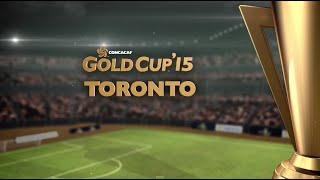 Gold Cup 2015 Cities - Toronto, Canada
