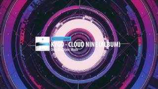 kygo – cloud nine full album roomusic special
