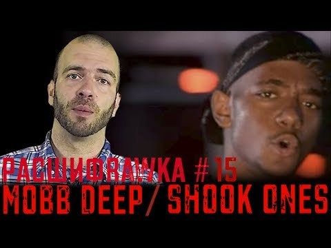 Расшифровка#15 / Mobb Deep / Shook Ones pt2