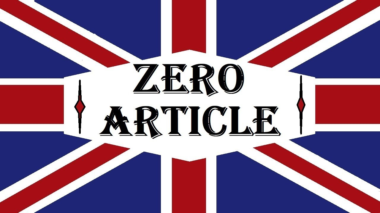 Invata engleza   GRAMATICA   Zero article - Articolul nul