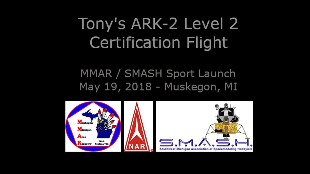 Tony Ks Nar Level 2 Certification Flight Flying The Ark 2 Youtube