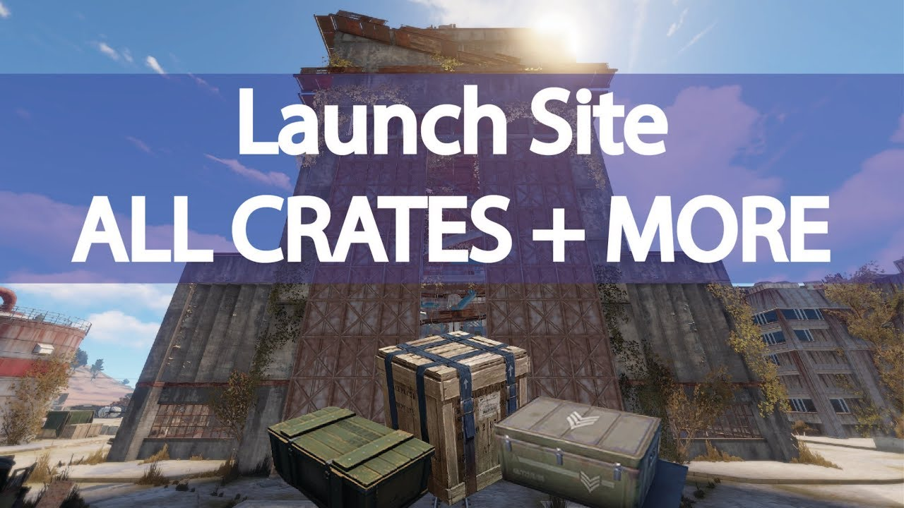 Rust Launch Site 2018 / All Crate Locations + No Radiation Spot (Pre card  puzzles)