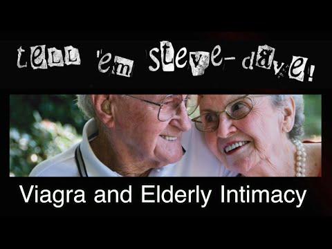 Tell 'em Steve-Dave: Viagra and Elderly Intimacy (12/06/12)