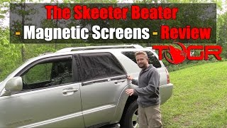 The Skeeter Beater - Magnetic Screens - Review