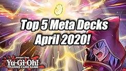 Yu-Gi-Oh! Top 5 Meta Decks for the April 2020 Format! (Master Rule 5)