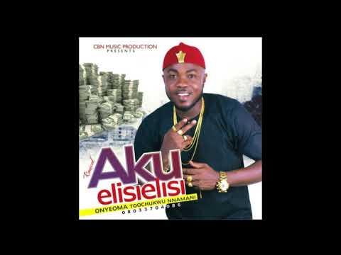 Download AKU ELISI ELISI ROYCE by Onyeoma Tochukwu Nnamani
