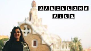 Barcelona VLOG | Barcelona'da 3 günde yapılacaklar | Barcelona Top Things to Do