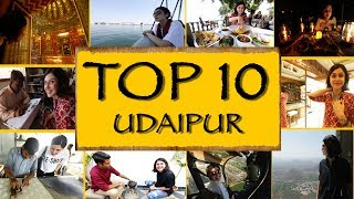 Top 10 Things To See/Do || Udaipur