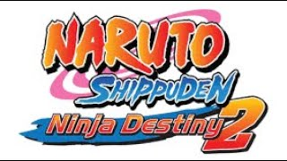 RS01 Plays: Naruto Shippuden: Ninja Destiny 2  Episode 1 (Prologue)