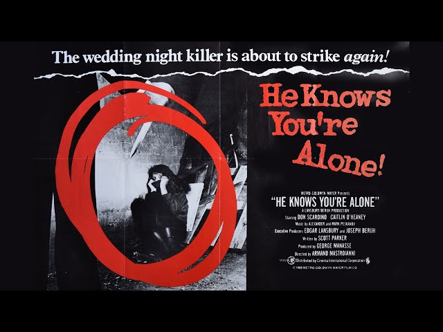 HE KNOWS YOU'RE ALONE - Trailer (1980, English)