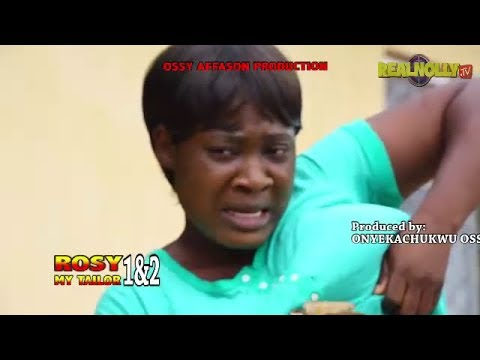 Download ROSY MY TAILOR (MERCY JOHNSON) - 2017 Latest Nigerian Nollywood Movies