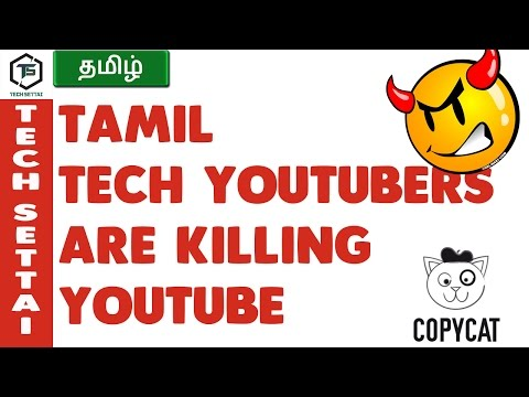 TECH YOUTUBERS ARE KILLING YOUTUBE | TECH SETTAI TAMIL