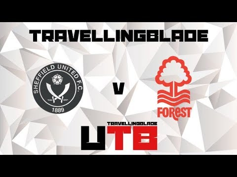 BEAST FROM THE EAST VISITS THE LANE - SHEFFIELD UNITED V NOTTINGHAM FOREST MATCHDAY VLOG