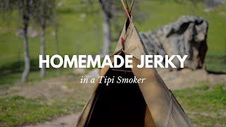 Homemade Jerky and Tipi Smoker