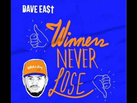 Dave East - Winners Never Lose