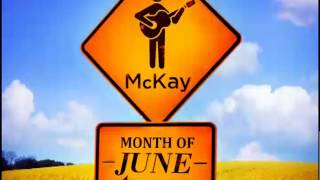 (DL MP3) McKay - Month of June – (Single)