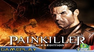 Painkiller Black Edition - Gameplay (PC/Steam)