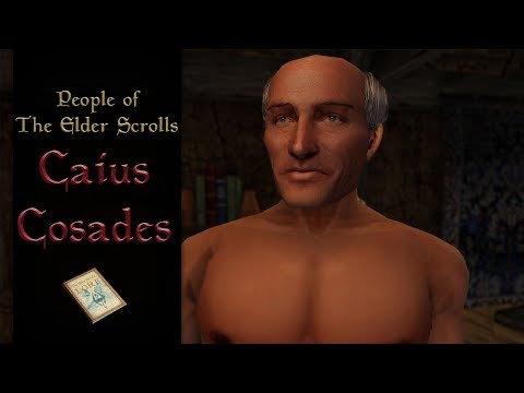 Caius Cosades - The Elder Scrolls Lore |