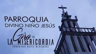 Parroquia Divino Niño Jesús, Manizales - Gira de la Misericordia