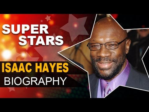 Isaac Hayes Biography   Black Moses & Soul Man    Unknown Facts