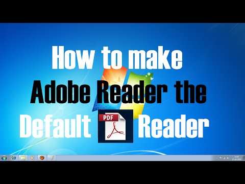 How To Make Adobe Reader The Default Pdf Reader In Windows 7