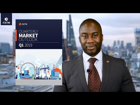 FXTM's Market Outlook for Q1 2019 Available Now!