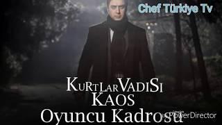 Kurtlar Vadisi Kaos Dizisinin oyuncuları kimler olacak? - Chef Türkiye Tv
