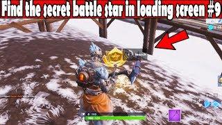 Find the secret battle star in loading screen #9 Snowfall Challenges Fortnite Battle Royale