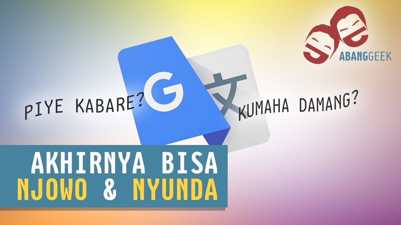 Google Translate Ngomong Jawa Dan Sunda Youtube