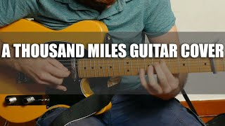 A thousand miles guitar cover -