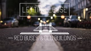 RED BUSES & OLD BUILDINGS | United Kingdom
