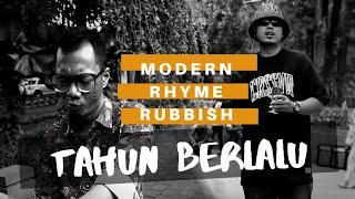 Modern Rhyme Rubbish - Tahun Berlalu ( MV)