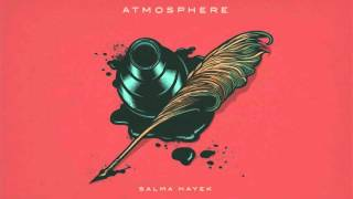 Watch Atmosphere Salma Hayek video