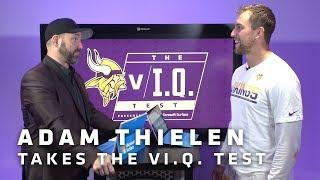 vI.Q. Test: Minnesota Vikings WR Adam Thielen