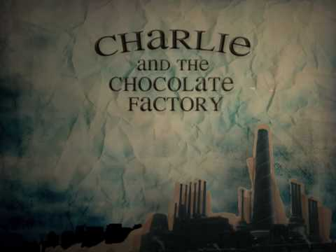 Charlie & Chocolate Factory Title Sequence