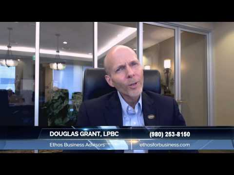 Douglas Grant, LPBC Of Ethos Business Advisors: Great Insights On How To Attain The Top Busines...