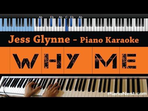 Jess Glynne - Why Me - LOWER Key (Piano Karaoke / Sing Along)