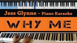 Gambar cover Jess Glynne - Why Me - LOWER Key (Piano Karaoke / Sing Along)