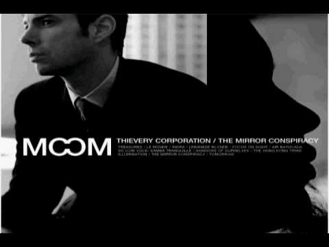 The Mirror Conspiracy - Thievery Corporation