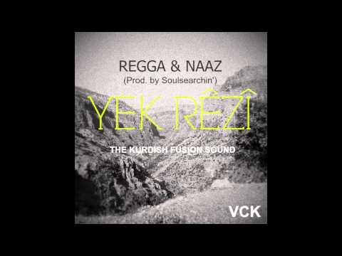 VCK ft. Regga & Naaz - Yek Rêzî (Prod. by Soulsearchin')