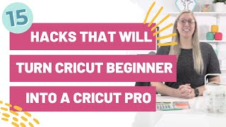 15 Hacks That Will Turn a Cricut Beginner into a Cricut Pro